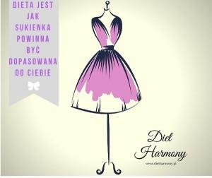 dieta jest jak sukienka powinna być dopasowana do ciebie